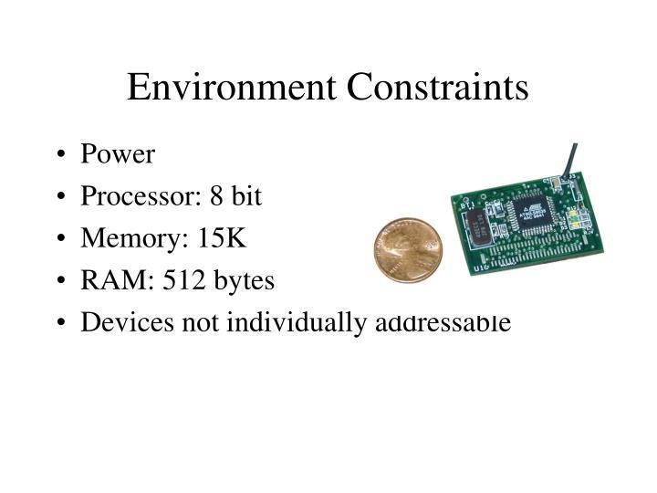 Environment Constraints