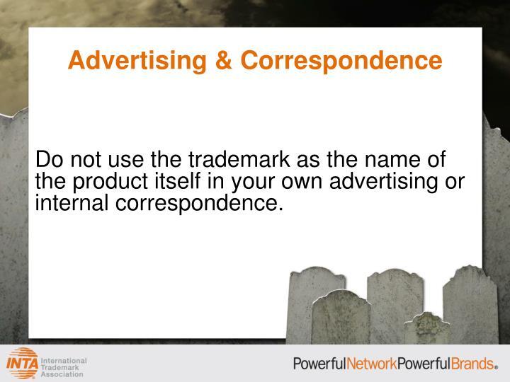 Advertising & Correspondence