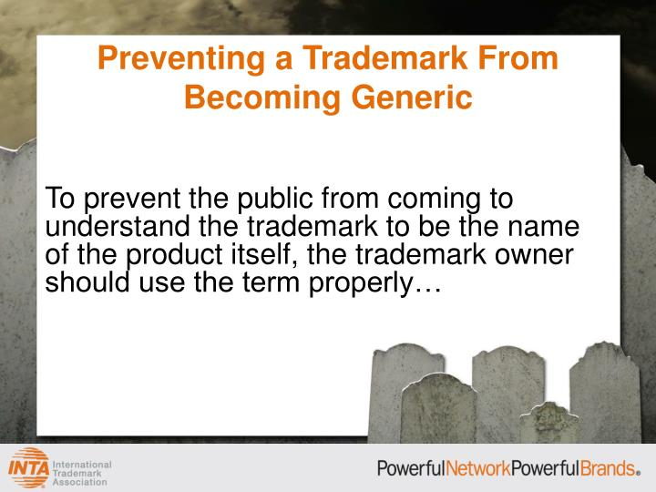 Preventing a Trademark From Becoming Generic