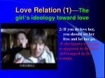love relation 1 the girl s ideology toward love1