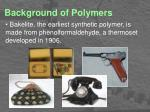 background of polymers2