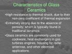 characteristics of glass ceramics