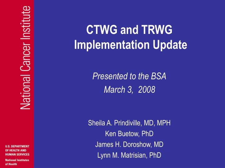 ctwg and trwg implementation update n.