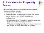 5 indications for propensity scores