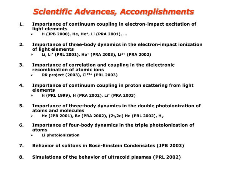 Scientific Advances, Accomplishments