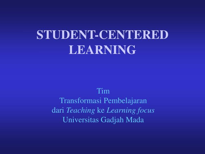 student centered learning n.