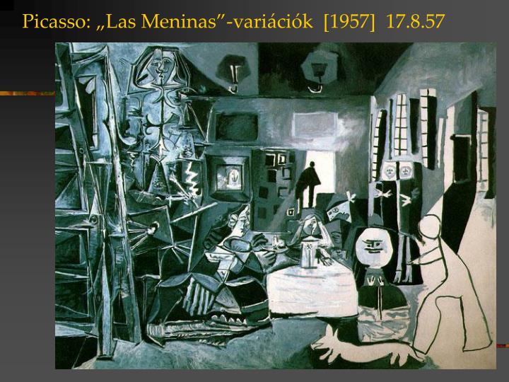 Picasso las meninas vari ci k 1957 17 8 57