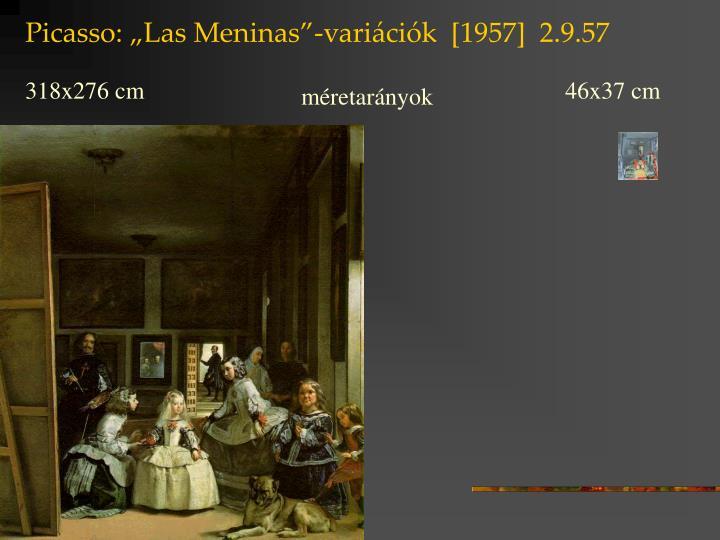 """Picasso: """"Las Meninas""""-variációk  [1957]  2.9.57"""