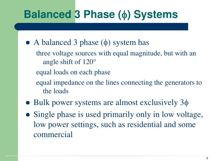 Balanced 3 phase systems