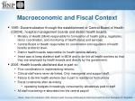 macroeconomic and fiscal context