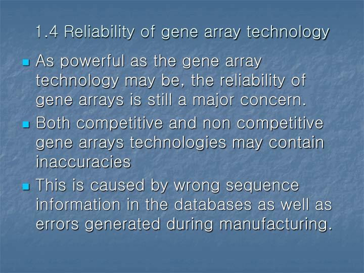 1.4 Reliability of gene array technology