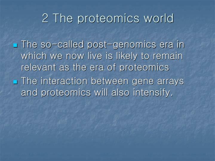 2 The proteomics world