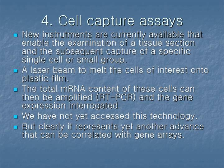 4. Cell capture assays