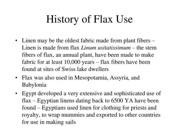 History of Flax Use