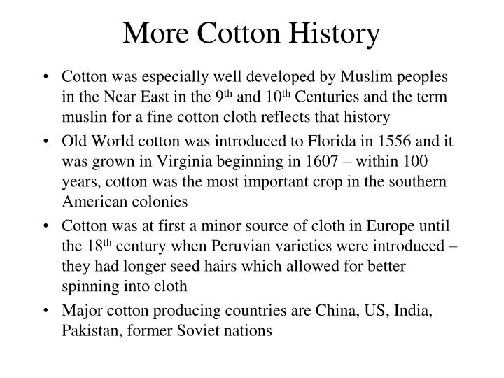 More Cotton History