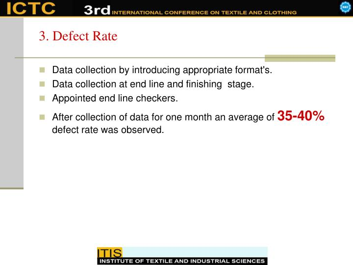 3. Defect Rate