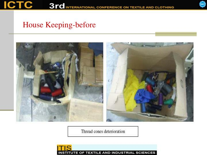 House Keeping-before