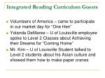 integrated reading curriculum guests