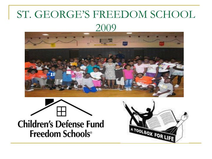 st george s freedom school 2009 n.