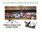 st george s freedom school 2009