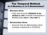 the temporal method is it monetary or is it nonmonetary