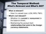 the temporal method what s relevant and what s not