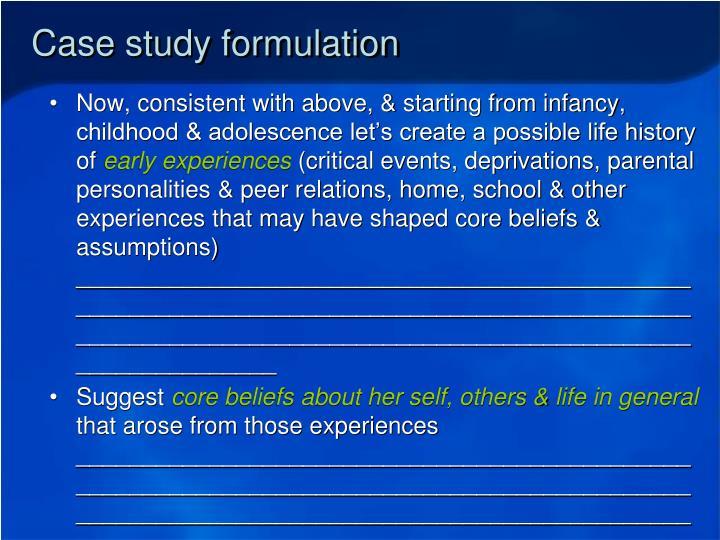 Case study formulation