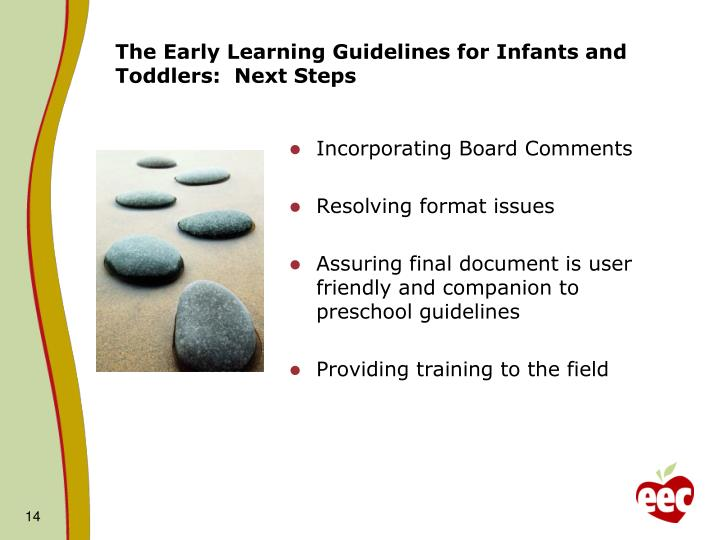 The Early Learning Guidelines for Infants and Toddlers:  Next Steps