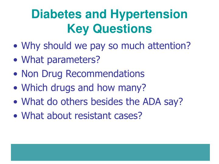 Diabetes and hypertension key questions