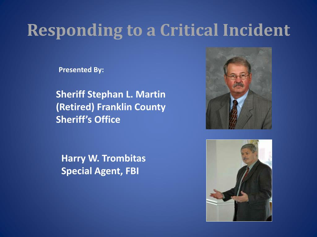 responding to a critical incident l.