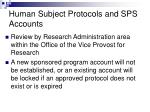 human subject protocols and sps accounts