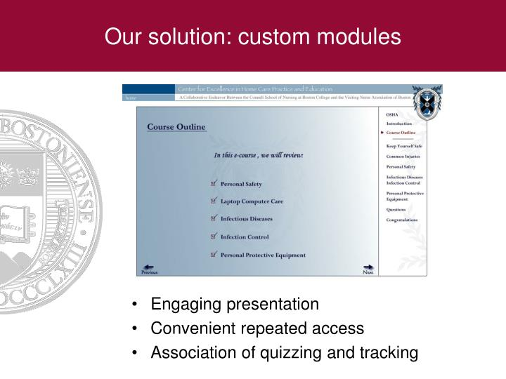 Our solution: custom modules