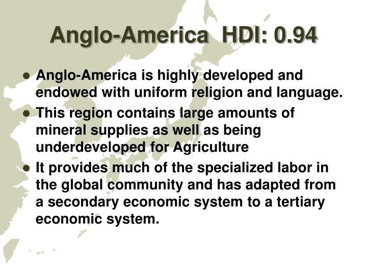 Anglo-America  HDI: 0.94