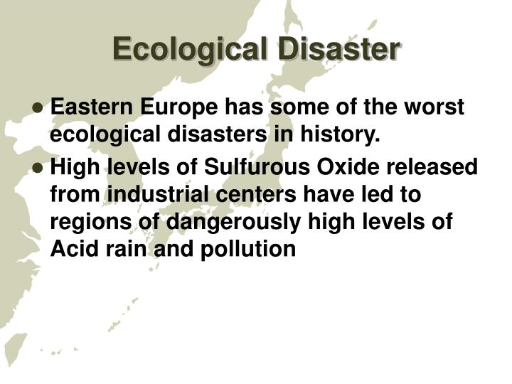 Ecological Disaster