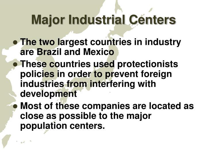 Major Industrial Centers