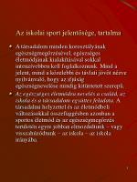 az iskolai sport jelent s ge tartalma