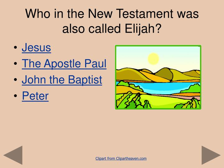 Who in the New Testament was also called Elijah?