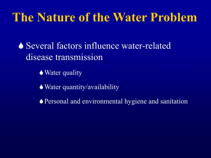 The Nature of the Water Problem