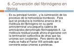 6 conversi n del fibrin geno en fibrina