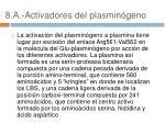 8 a activadores del plasmin geno