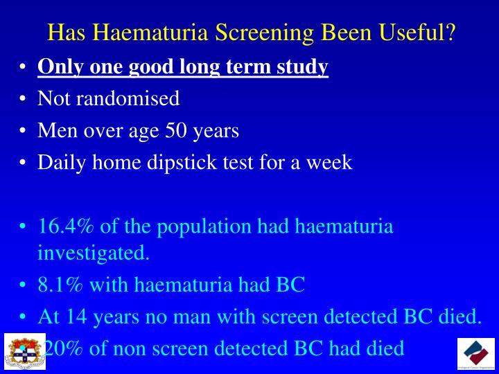 Has Haematuria Screening Been Useful?