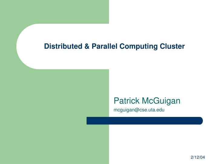 distributed parallel computing cluster n.