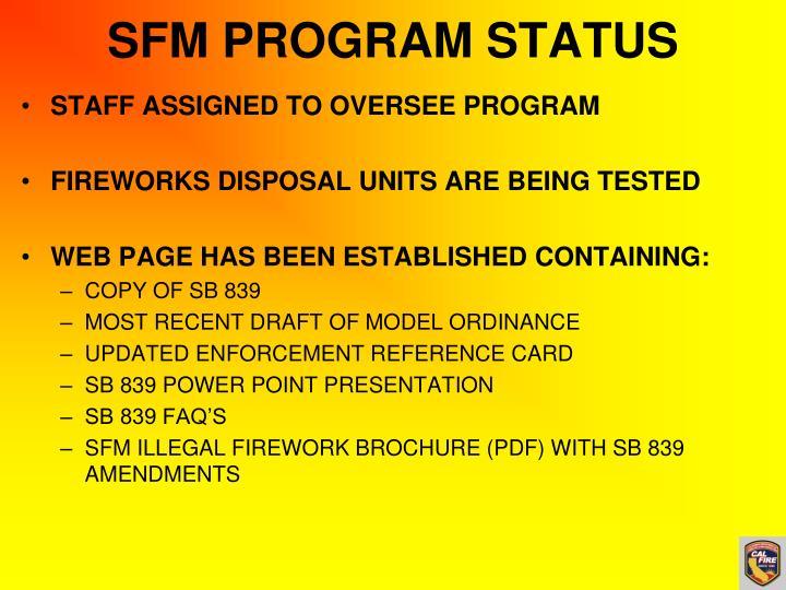 SFM PROGRAM STATUS