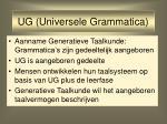ug universele grammatica
