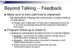 beyond talking feedback