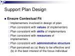 support plan design