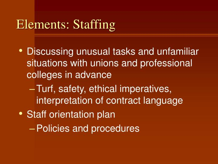 Elements: Staffing