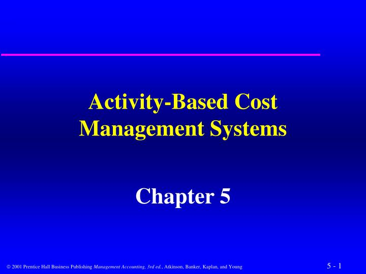 activity based cost management systems n.