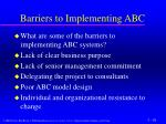 barriers to implementing abc