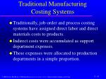traditional manufacturing costing systems